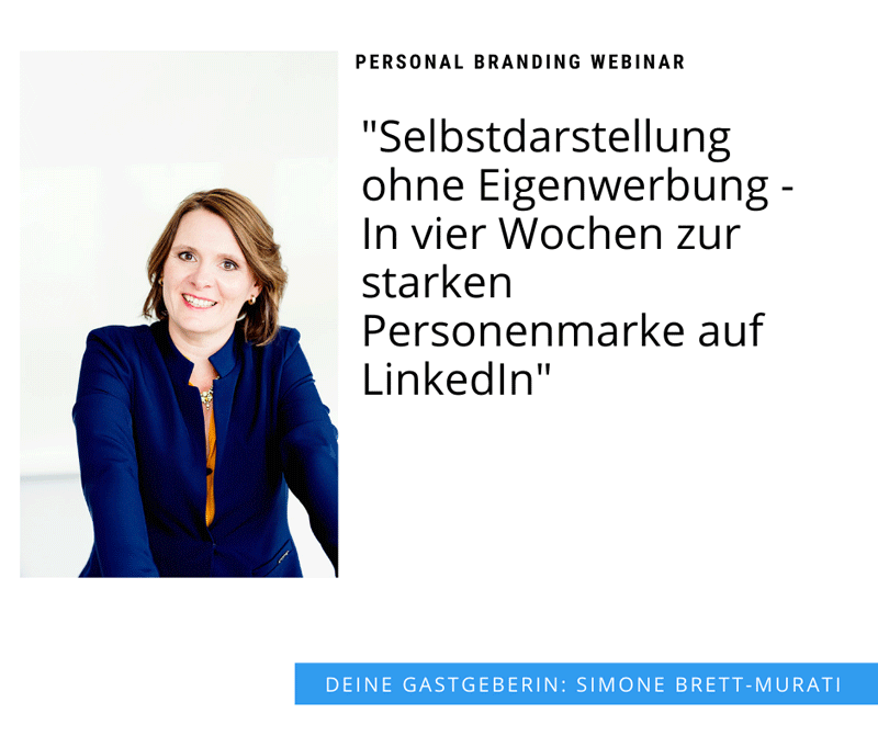 "Personal Branding Webinar ""Selbstdarstellung ohne Eigenwerbung"""